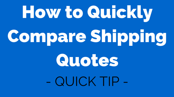 Compare Quotes Enchanting How To Quickly Compare Shipping Quotes  Passion Into Paychecks